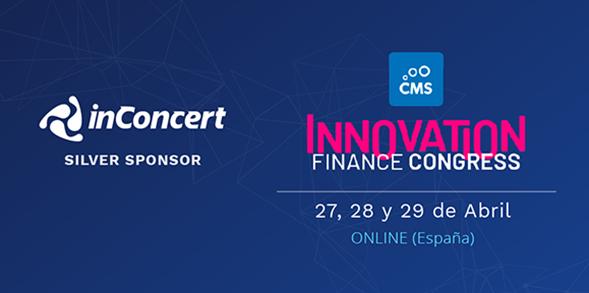 inConcert participó como sponsor en el Innovation Finance Congress 2021 del CMS Group Europe